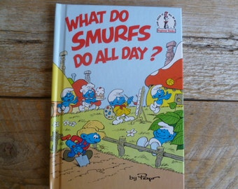 What Do Smurf's Do All Day?  by Peyo