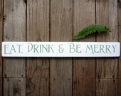 Eat Drink and Be Merry Rustic Wooden Sign - Kitchen Art - Kitchen Decor - Wall Hanging