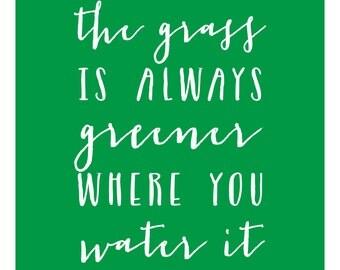 Grass is Always Greener - Print
