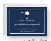 PRINTABLE - Custom South Carolina Palmetto Moon Wedding Engagement / Save the Date Card