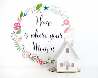 Home is Where Your Mom Is Glitter House Paper Craft Kit Putz House DIY Kit Christmas Ornament Chalet Mothers Day Gift for Crafty Mom