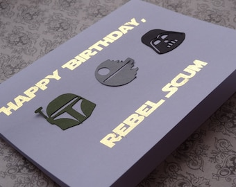 Handmade Star Wars Rebel Scum Birthday Card