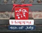 "4th of July blocks--Happy 4th of July ""MINI"" stacker blocks"