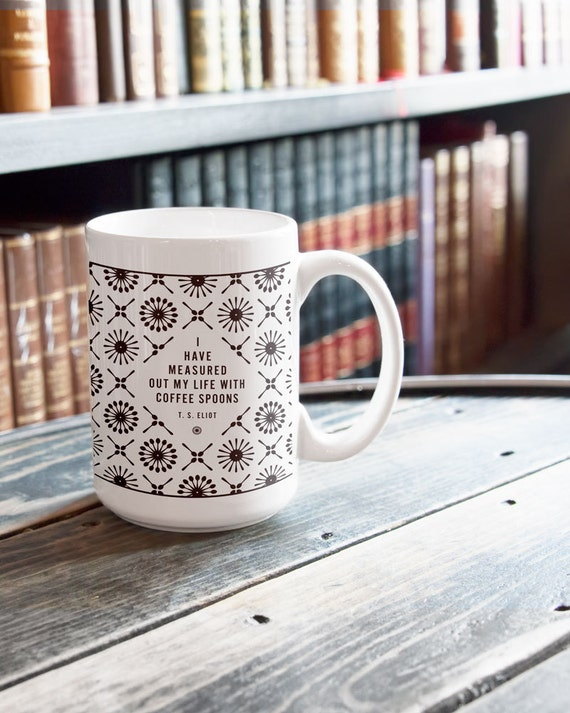 T s eliot coffee mug gift for boss ceramic mug by Gifts for kitchen lovers