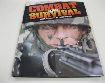 Be Prepared if Needed Detailed SURVIVAL Book What It Takes to Fight & Win As The Armed Forces Do It Like New Condition Family Home Guide