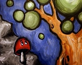 The Mushroom That Wished It Was a Tree: Signed Print