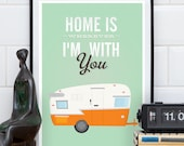 Shasta trailer print, home decor, Home is wherever Im with you, Retro caravan poster, camper print, quote print, home quote, mint green