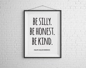 Be Honest Be Silly Be Kind Inspirational Print