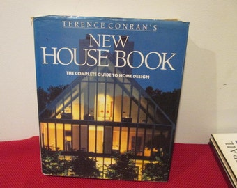 Vintage Hardcover book with Dust Jacket Terence Conran's New House Book The Complete Guide to Home Design