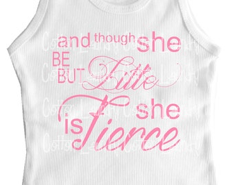 tank tee shirt one piece body suit tshirt Vintage inspired childrens tshirt And though she be but little she is Fierce