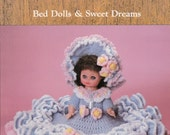 Sarah Bed Dolls & Sweet Dreams Vintage Dumplin' Designs Crochet Pattern Book