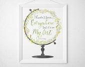 World Globe Quote Print - art print wall decor - floral watercolor modern minimal travel - I haven't been everywhere but it's on my list