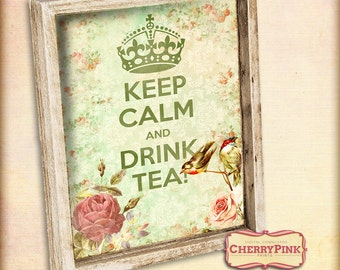 KEEP CALM Tea party decoration, keep calm sign printable green vintage floral ephemera, digital party supplies instant download