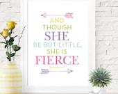 Though She Be But Little She Is Fierce, Art Print, Shakespeare Quote, Arrow Art, Inspirational Print, Baby Girl Baby Shower Nursery Art