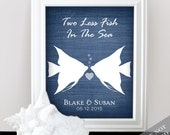 Two Less Fish in the Sea - Custom Wedding Name Date Print - Personalized Wedding Gift - Bridal Shower Gift - Engagement Present - Unframed