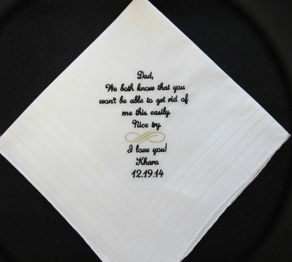 Wedding Handkerchief embroidered for the Father of the Bride.  Use this verse or choose your own 40 words.