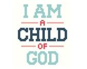 PATTERN - Child of God cross stitch