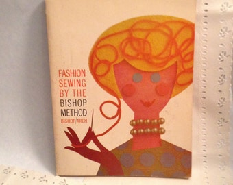 Bishop Method - fashion -sewing - dressmaking book - 60s style - retro fashionista - gift idea for fashion majors