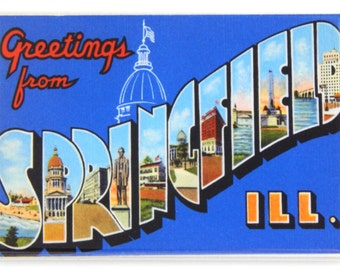 Greetings from Springfield Illinois Fridge Magnet