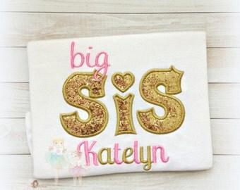 Big Sis Applique Shirt- Gold and pink- Gold Sparkle Big Sister- Little Sister- Pregnancy announcement- custom big sister shirt