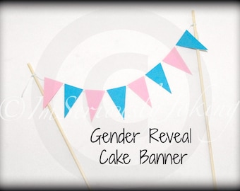 Cake Banner-Gender Reveal party-Cupcake banner-paper banner-paper garland-birthday banner-Baby Shower Cake Topper-Birthday Cake Bunting