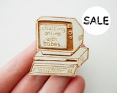 Sale! Napoleon Dynamite Brooch - 'Chatting Online with Babes'