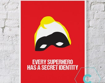 Every Superhero Has a Secret Identity Quote Print - Incredibles - US Letter size Printable - Instant Download