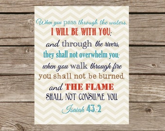 "Instant Download Printable Room Decor - Isaiah 43:2 ""when you pass through the waters"""