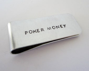 POKER MONEY  Hand Stamped Money Clip - Funny Hand Stamped Money Clip - Gift for Him