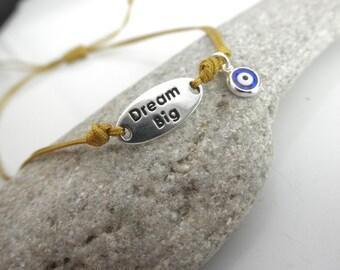 dream big charm and evil eye bracelet cord bracelet - protection bracelet- evil eye-dream big message -dream big charm -