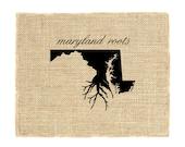 Maryland Roots Unframed Burlap Art, Wall Art, Burlap, State Roots, Print on burlap