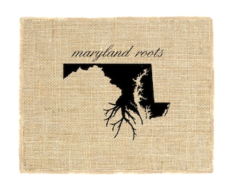 Maryland Roots Unframed Burlap Art, Wall Art, Burlap, State Roots, Print on burlap