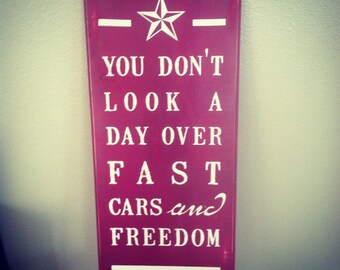 custom quote fast cars and freedom sign (11 x 24) all colors available
