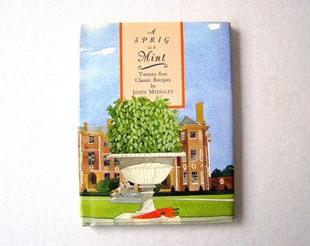"""Vintage1994 Cookbook,  """"A Sprig of Mint"""",    25-Classic Recipes   Culinary Delight, Growing and Cooking With Mint, Watercolor Illustrations"""