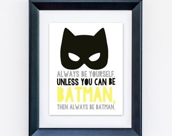 "Always Be Batman 8x10"" Giclee Print"