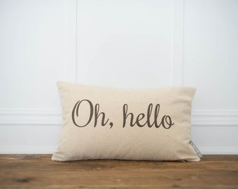 Oh, Hello Pillow Cover