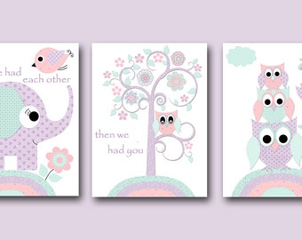 Childrens Room Decor Baby Girl Nursery Decor First We Had Each Other Then We Had You Now We Have Everything Set of 3 Purple Mint Pink