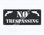 No Trespassing Custom Metal Sign