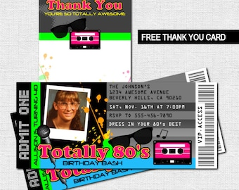 80's TICKET INVITATIONS Birthday Party + BONUS Thank You Card - (print your own) Personalized Printable - Totally Awesome!