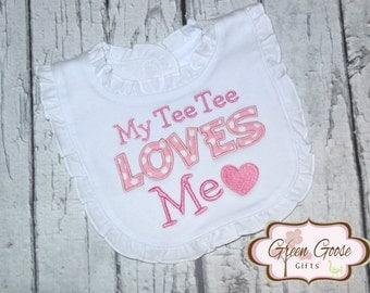 Ruffle Bib  - My Tee Tee Loves Me Bib - My Nana Loves Me - My Grandma Loves Me