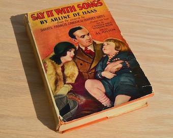 Say it with Songs by Arline De Haas 1929 Vintage Photoplay book starring Al Jolson