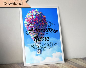 Up Poster, Disney Up Poster, Disney Poster, Adventure is out there!