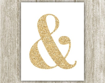 Ampersand Printable, &, 8x10, Instant Download, Gold Ampersand Decor, Glitter Ampersand Sign, Ampersand Print, Gold Ampersand Wall Art
