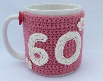 Crochet mug cozy 60th Birthday gift.