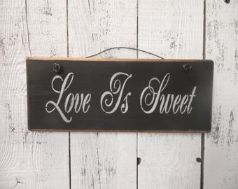 wood sign, love is sweet, wedding sign, wedding decor, wall decor, wall hanging