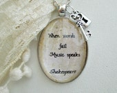 Music quote necklace, Shakespeare quote pendant