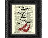 There's No Place Like Home With Ruby Slippers Printed On An Antique Dictionary Page, Wall Decor, Art Print, Housewarming Gift