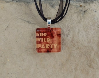 Broadway Musical The Wild Party Glass Pendant and Ribbon Necklace