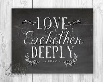Christian Chalkboard Print, 1 Peter 4:8. Love each other deeply, Bible Verse Chalkboard Art Print, Weddings Wall Art Print