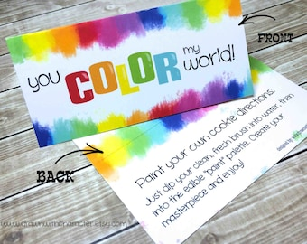 "Bag Topper ""You Color My World!""  Painting Printable/ Paint a Cookie with and without directions"